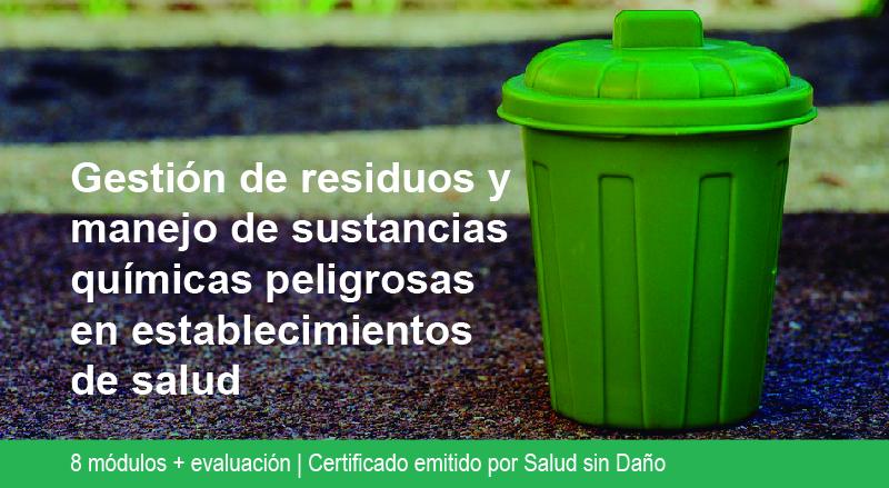 Gestión de residuos y manejo de sustancias químicas peligrosas en establecimientos de salud